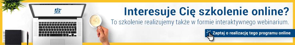 To szkolenie stacjonarne realizujemy także w formie szkolenia online - Witalni.pl
